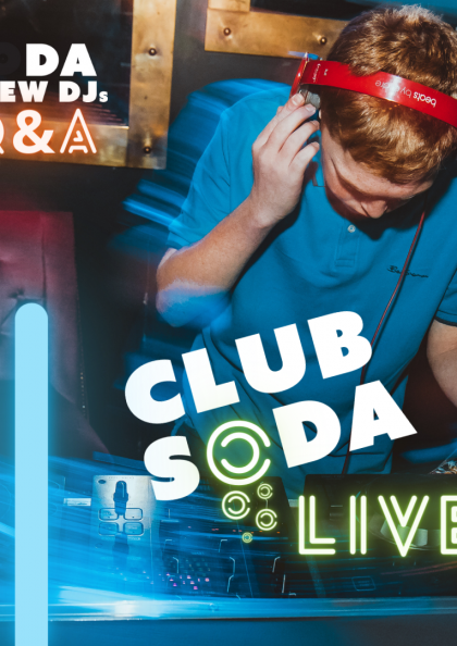 A Club Soda DJ in a blue top and red headphones is spinning tracks at a club night. Text reads: Club Soda Live Soda Crew DJs Q&A