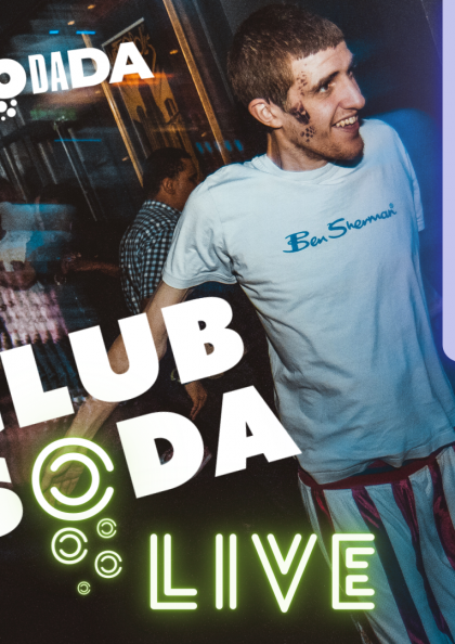 Club Soda Live SoDaDa